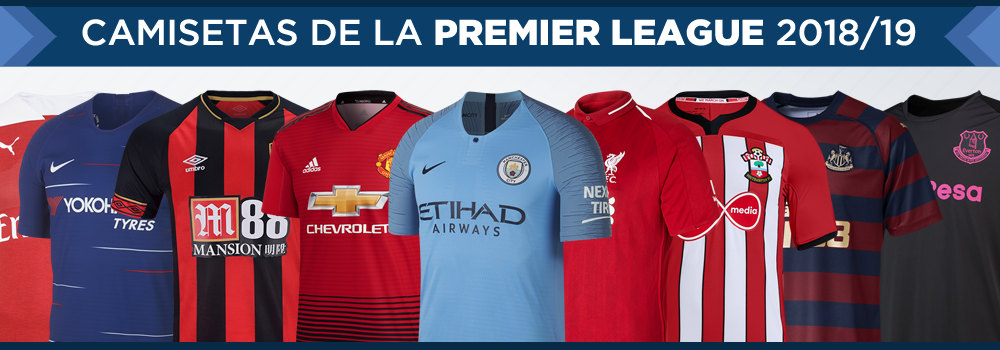 Camisetas de la Premier League 2018/19